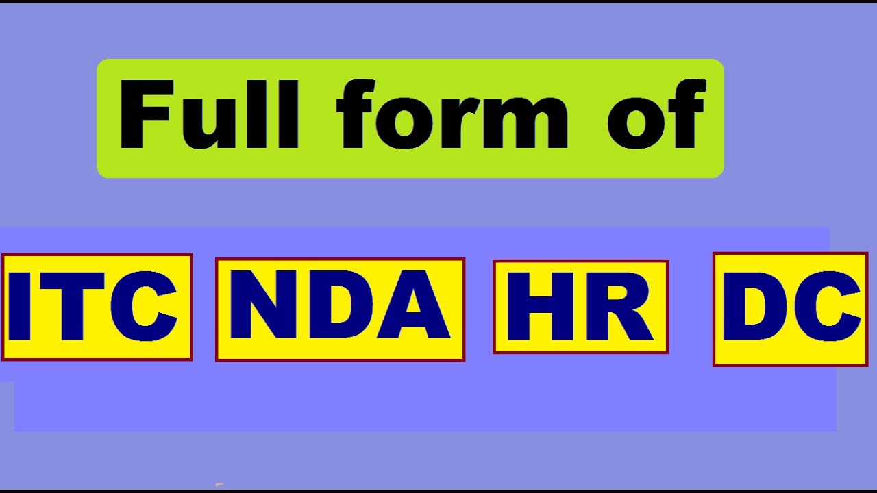 Full form of itc nda hr and dc youtube full form of itc nda hr and dc thecheapjerseys Image collections