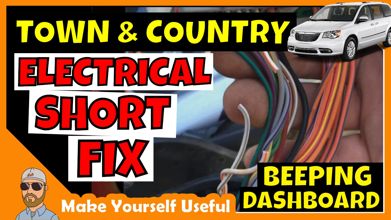 Mins Engine Wiring Harness Town And Country Electrical Short Chrysler Wire Beeping Dashboard Fix