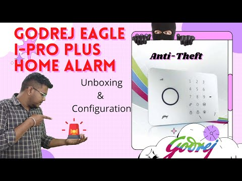 Godrej Eagle-i Pro Plus Wireless Burglar Alarm kit Unboxing & Basic setup | English | Configuration