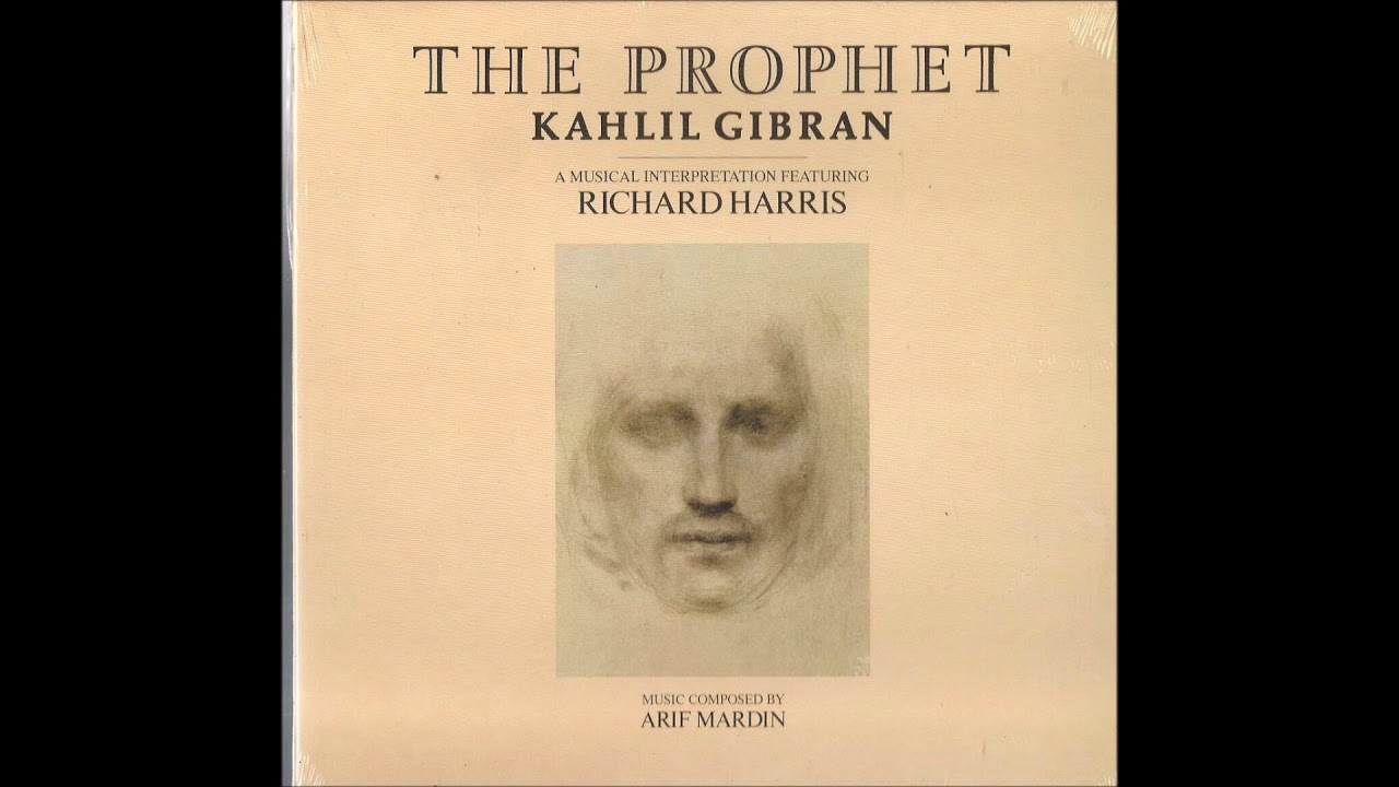 The Prophet By Kahlil Gibran Part 1