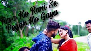Raja Ko Rani Se Pyar Ho Gaya New Version Siddharth Slathia Mp3 Song Download