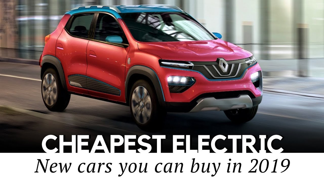 10 Cheapest All-Electric Cars On Sale In 2019 (Price And