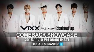 빅스(VIXX) - 2nd Album [Chained up] Comeback Showcase SPOT