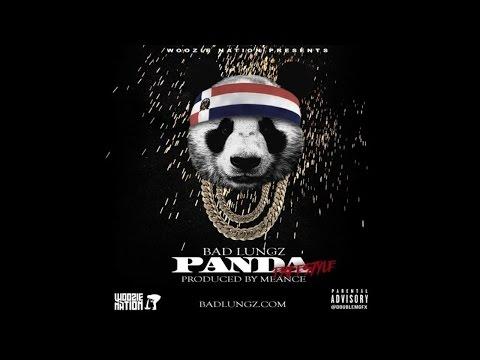 Bad Lungz - Panda (freestyle)