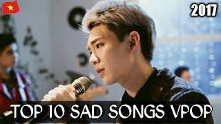 Top 10 Sad Songs V-POP 2017
