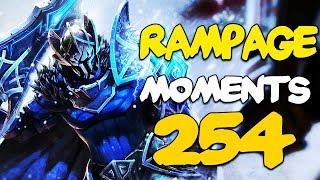 Dota 2 Rampage Moments Ep 254