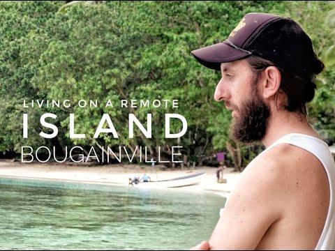 Living On A Remote Island | Bougainville, Papua New Guinea