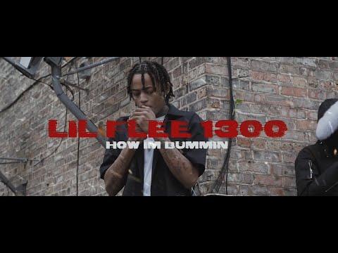 Lil Flee 1300 - How Im Bummin (Official Music Video)