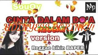 "Cinta dalam doa versi reggae ""SKA"" cover lmp"