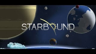 Starbound Episode 2: Fighting our first boss
