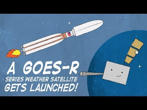 A GOES-R Series Weather Satellite Gets Launched!
