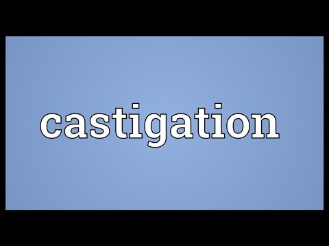 Castigation Meaning