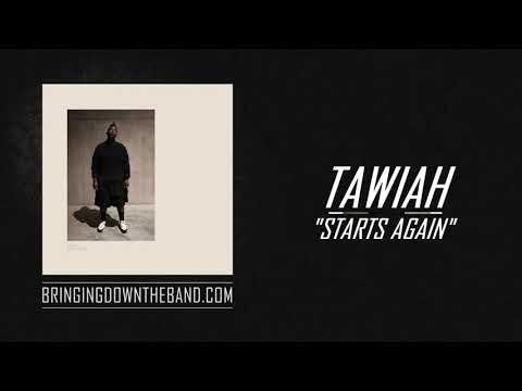 "Tawiah - ""Starts Again"" (Full Album Stream | 2019) Mp3"