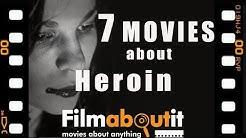 7 Heroin Movies