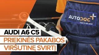 Kaip pakeisti priekinės pakabos viršutinę svirtį AUDI A6 C5 [PAMOKA]