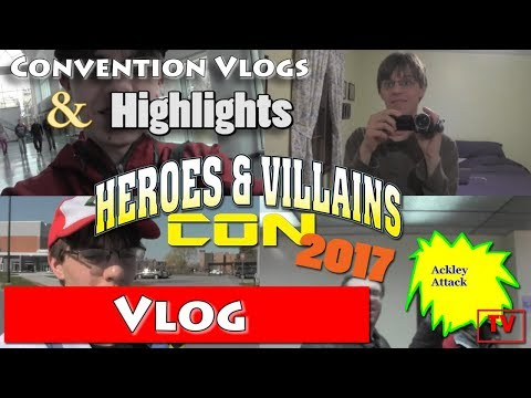 Heroes and Villains Con 2017 Vlog