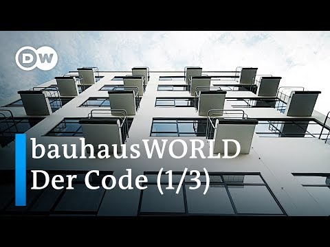 bauhausWORLD 1/3: Der Code - 100 Jahre Bauhaus | DW Dokumentation