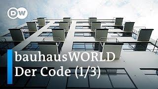 bauhausWORLD 1/3: Der Code - 100 Jahre Bauhaus   DW Dokumentation