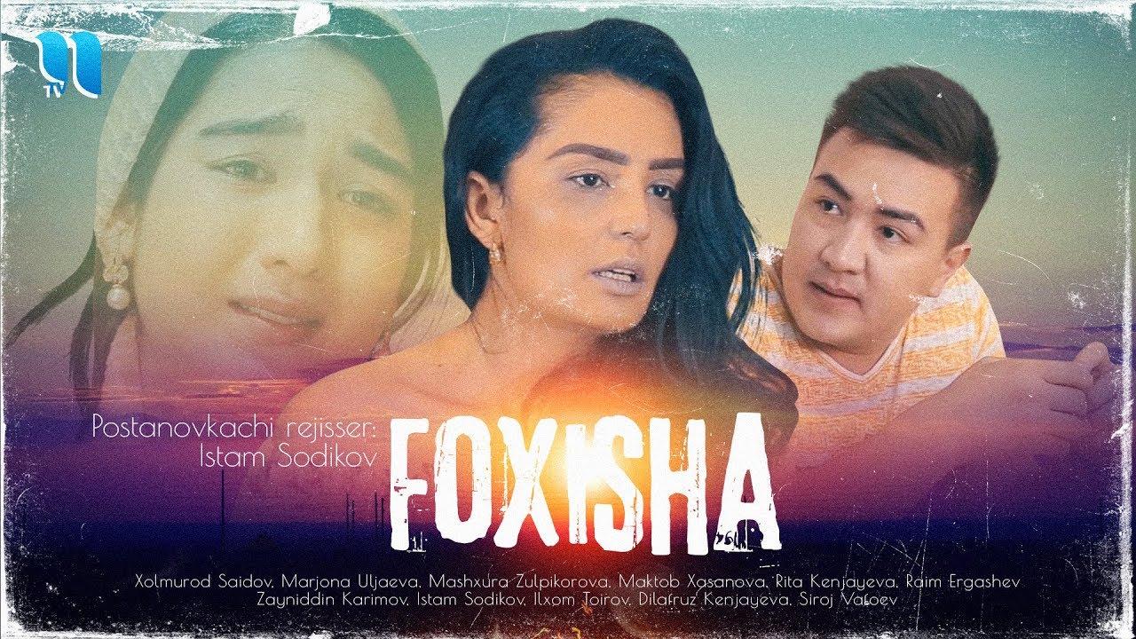Foxisha (o'zbek film) | Фохиша (узбекфильм)