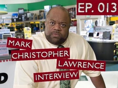Chuck vs. the Podcast 013 - Mark Christopher Lawrence Interview