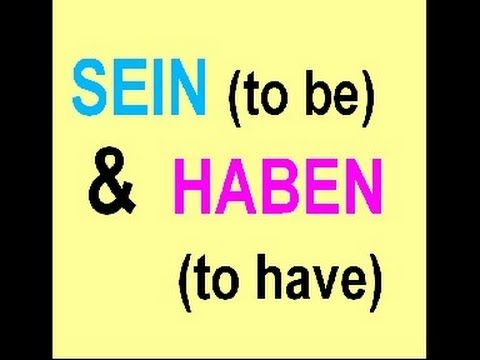 Learn German # 4 -  SEIN (to be) & HABEN (to have) + how to form short phrases