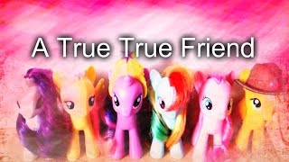 my little pony a true true friends toys version