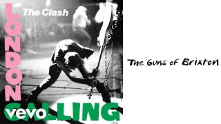 The Clash - The Guns of Brixton (Audio)
