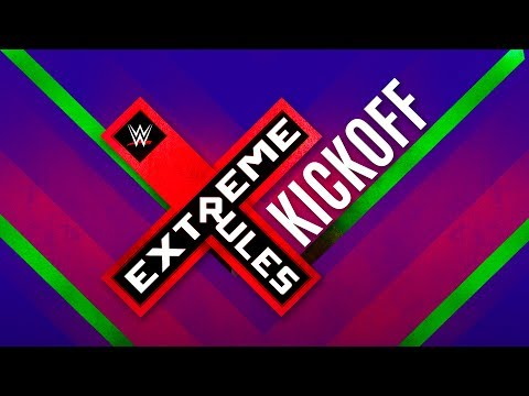 Extreme Rules Kickoff: June 4, 2017