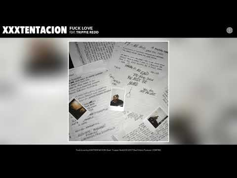 XXXTENTACION  Fuck Love Audio feat Trippie Redd