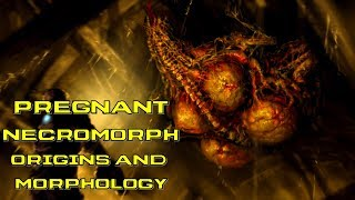 The Pregnant Necromorph Lore and Morphology Explained | Dead Space 1, 2 and 3 Lore and Origins
