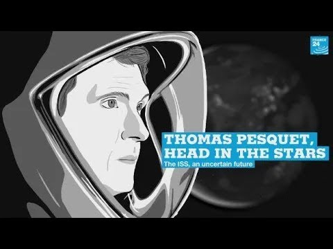 Thomas Pesquet head in the stars: The ISS, an uncertain future (5/5) - FRANCE 24 English