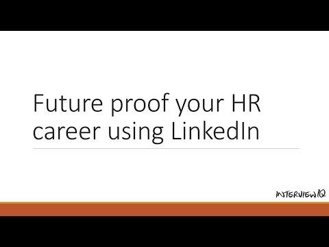LinkedIn for HR professionals: Find a job using LinkedIn. Future proof your HR career.