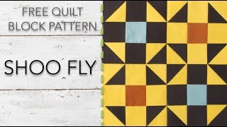 FREE Quilt Block Pattern: Shoo Fly