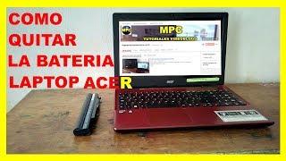 Como Quitar la Bateria de una Laptop acer
