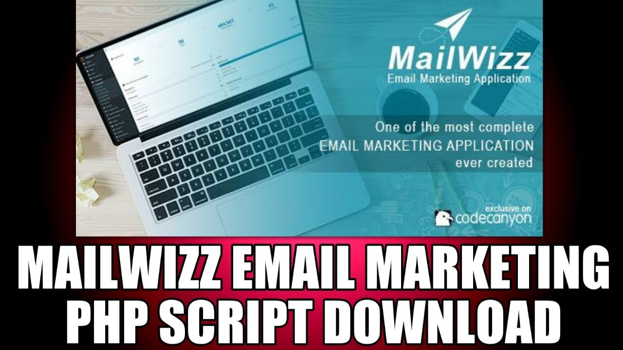 MailWizz - Email Marketing Application    Email Marketing Php Script Download