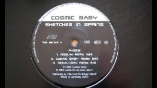 Cosmic Baby-Sketches In Spring (Cosmic Baby Remix) HD BURNER !!! Premiere !!!