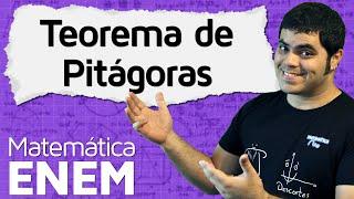 Teorema de Pitágoras com Exemplos e Exercícios | Matemática do ENEM