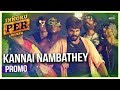 Kannai Nambathey Enakku Innoru Per Irukku Official Promo