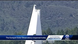 Sunspot Solar Observatory reopens after mysterious closure