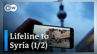 The war on my phone - Lifeline to Syria (1/2) | DW Documentary