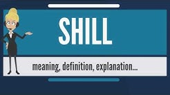 What is SHILL? What does SHILL mean? SHILL meaning & explanation - How to pronounce SHILL?