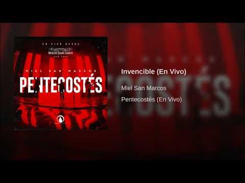 6.- Miel San Marcos - Invencible (Pentecostes)