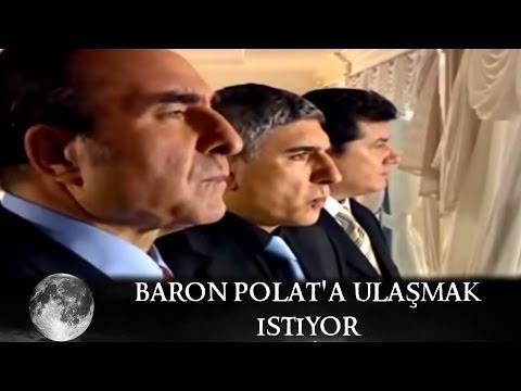 Baron Polat'a Ulaşmak İstiyor - Kurtlar Vadisi 36.Bölüm