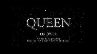Queen - Drowse - (Official Lyric Video)