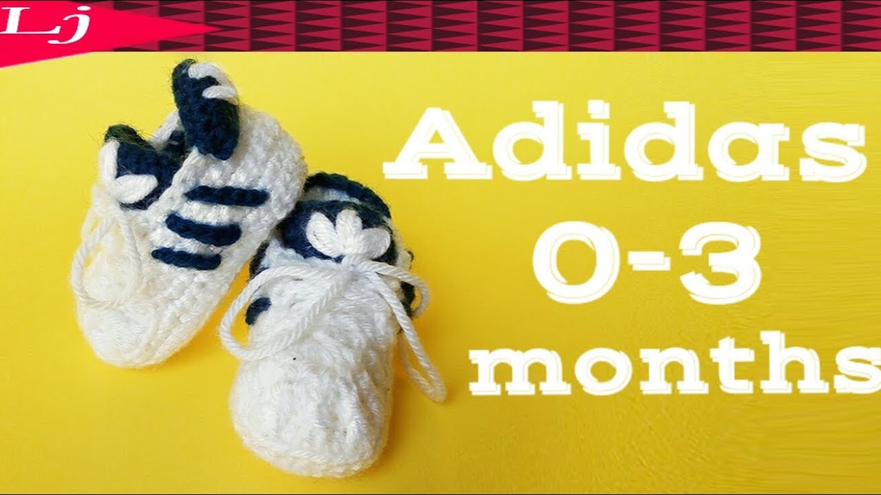 Crochet Adidas Baby Sneakers Crochet Baby Booties 0 3 Months Youtube