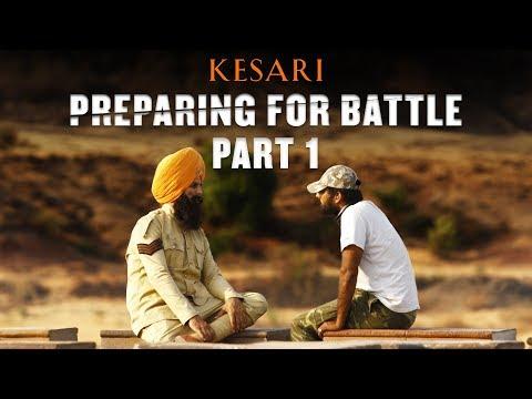 Kesari | Making Part 1 | Akshay Kumar | Parineeti Chopra | Anurag Singh | 21st March