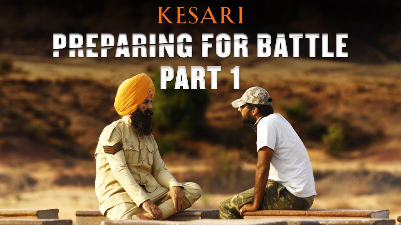 Kesari   Making Part 1   Akshay Kumar   Parineeti Chopra   Anurag Singh   21st March