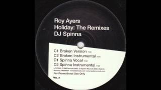 Roy Ayers - Holiday [Spinna Vocal]
