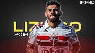 Liziero - São Paulo FC Goals & Skills - 2018 HD