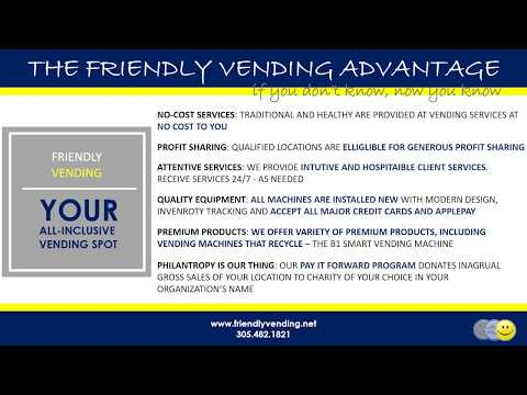Friendly Vending Services' Advantage